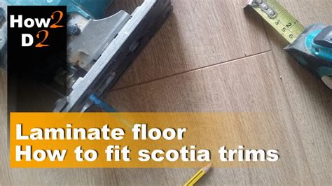 how to fit a laminate floor how to fit scotia trims in laminate flooring edging corners laminate floor youtube