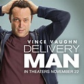 Dad to 533 Children? Delivery Man with Vince Vaughn ...