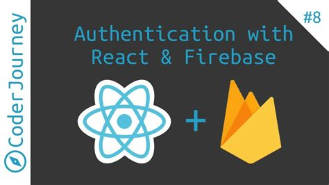 How To Use Firebase Authentication With React Youtube