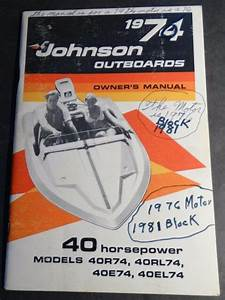 1974 Johnson Outboard Motor 40 Hp Owners Manual  226