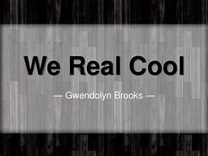 We Real Cool Essay Essay Writing Organization We Real Cool Poem  We Real Cool Essay