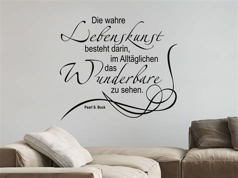 Pearl S. Buck Wandtattoo Zitat Wahre Lebenskunst Von
