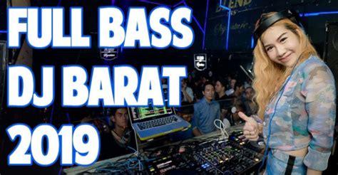 Dj barat terbaru full bass 2019✈️ lagu edm terbaru 2019 edm barat#34. Free Download Lagu Dj Barat Full Bass Terbaru 2019 Mp3 Terpopuler | Dj Remix 2020