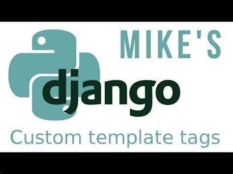 Django Template Tags Default by Python Django Tutorial Custom Template Tags Youtube