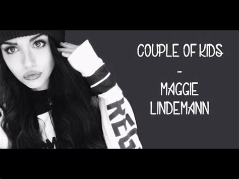 Ow bout that (missing lyrics). Couple of Kids - Maggie Lindemann (Lyrics) - YouTube