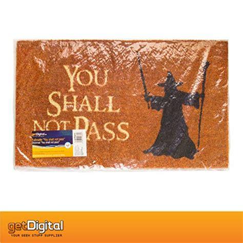 you shall not pass doormat getdigital doormat you shall not pass carpet entrance