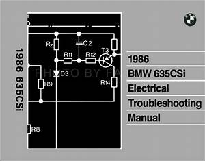 1986 Bmw 635csi Electrical Troubleshooting Manual Reprint