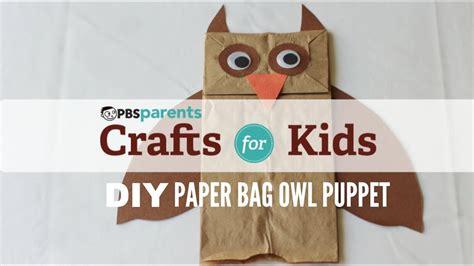 paper bag puppet owl crafts  kids pbs parents