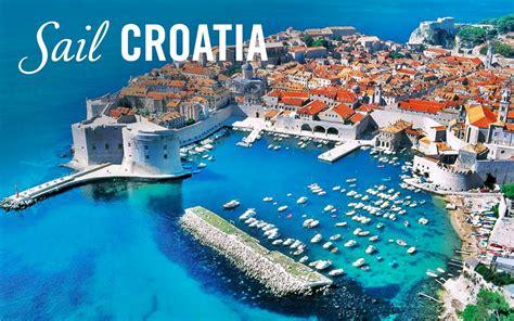 Sailing Greece And Croatia by Croatia Travel Guide Sailing The Islands Just