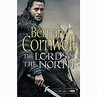Bernard Cornwell | The Lords of the North | Books ...