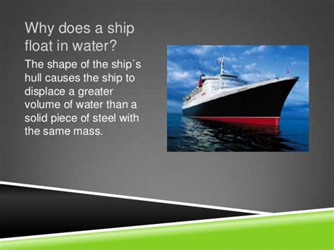 why ship floats on water and doesn t sink why do some s float and others sink experiments why do