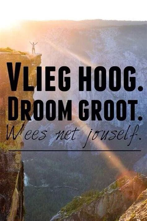 wees net jouself words  wisdom afrikaans quotes