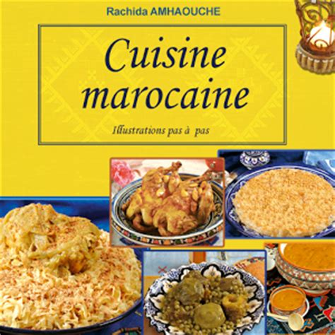 pdf recette cuisine cuisine marocaine en arabe rachida amhaouch paperblog