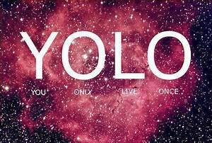 Yolo Galaxy Wallpaper - WallpaperSafari