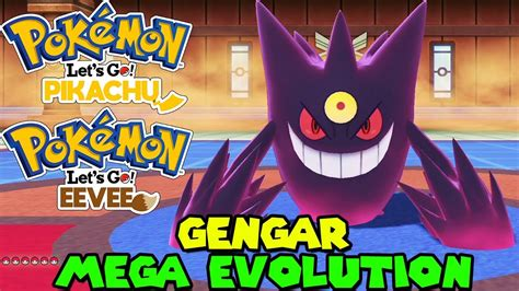 gengar mega evolution  pokemon lets  pikachu