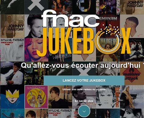 fnac si鑒e social adresse fnac jukebox investit le marché de la musique en