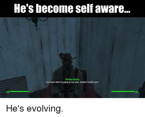 Preston Garvey Memes - hp he s become selfaware preston garvey you know what i m going to say next another trouble spot