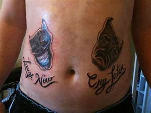 LAUGH NOW CRY LATER tattoo