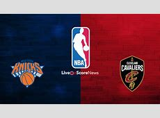 New York Knicks vs Cleveland Cavaliers Preview and