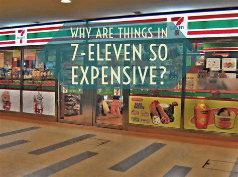 Why Are Things In 7eleven So Expensive?