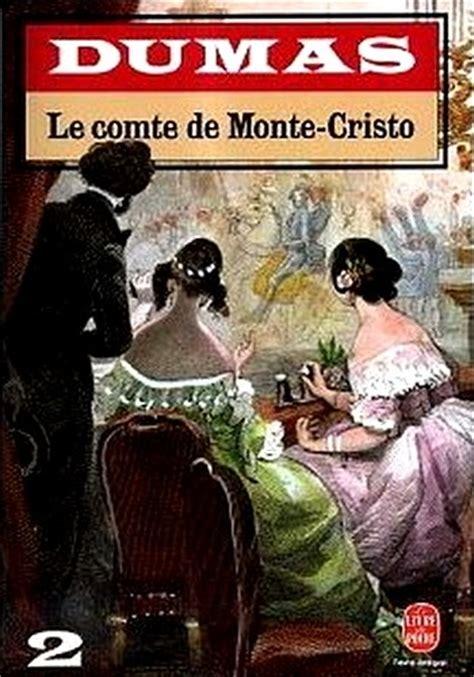 le comte de monte cristo 2 tomes tome 2 livraddict