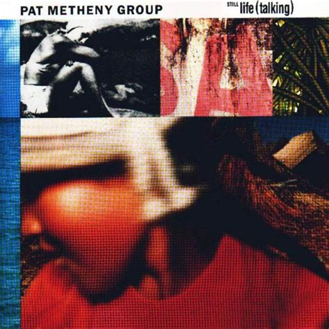 pat metheny still 28 images pat metheny cd still talking nuovo 0075597994827 pat metheny