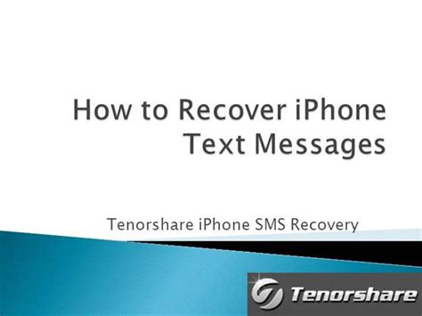how to undelete text messages on iphone sms messages recovery retrieve deleted text messages on