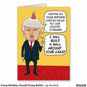 Funny Birthday: Donald Trump Builds a Cake Wall Greeting ...