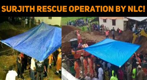 Kid Surjith Is Now In 100 Ft! Rescue Operation By NLC ...