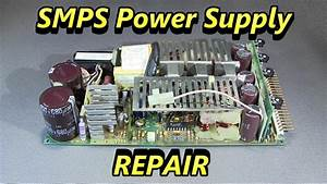 Switch Mode Power Supply Repair  Smps