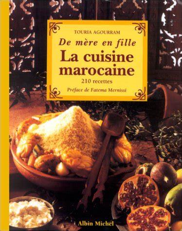 livre de cuisine marocaine livre gt de mère en fille la cuisine marocaine 210 recettes