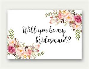 bridesmaid card will you be my bridesmaid printable bridesmaid card bridesmaid card floral