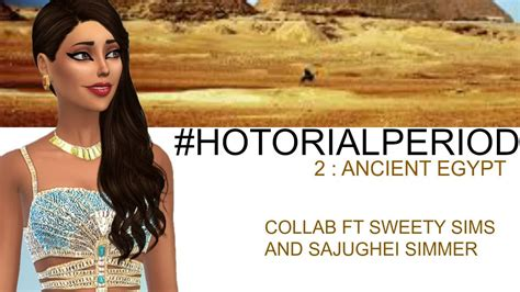 sims  hotorial period  ancient egypt collab