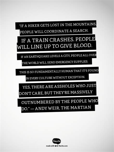 """""""If a hiker gets lost in the mountains, people will"""