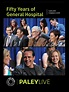 Watch Fifty Years of General Hospital: Cast and Creators ...