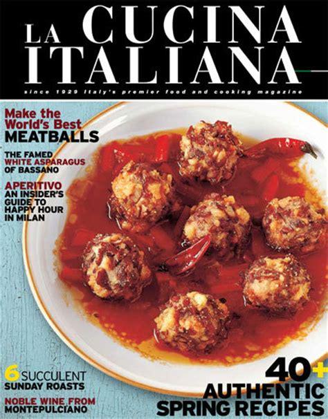 mag cuisine la cucina cuisine magazine foodiecuisine com