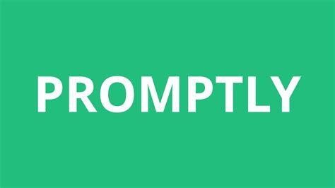 How To Pronounce Promptly - Pronunciation Academy - YouTube
