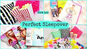 How To Plan A Perfect Sleepover Youtube