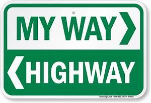 My Way, Highway Sign - Speed Limit Signs, SKU: K-9692