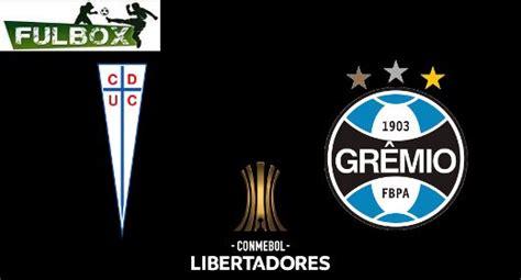 Católica and curicó unido (11 january 2020): Resultado: U. Católica vs Gremio [Vídeo Resumen Goles ...