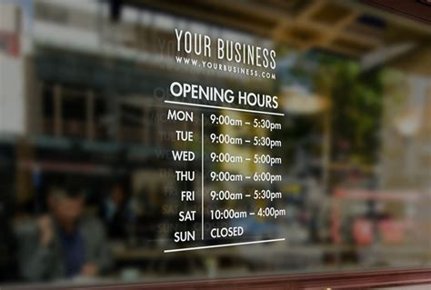 hours  business open closed shop window opening hours