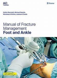 Manual Of Fracture Management  Foot  U0026 Ankle   U6d0b U66f8 Uff0f U5357 U6c5f U5802