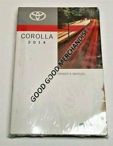 2014 Toyota Corolla Sedan Owners Manual L Le Eco Plus Cvt S Premium S Ce I4 1 8l