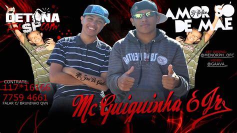 MC GUGUINHA & MC JR AMOR SÓ DE MÃE ♪ ' DJ NENEM