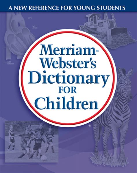 dictionary for shop for merriam webster children s dictionaries thesauruses and more