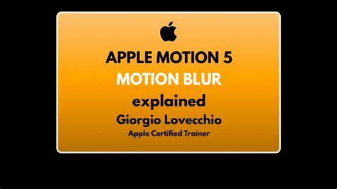 apple motion 5 quot motion blur quot tutorial ep 2 ita youtube