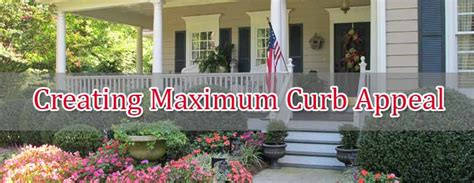 Tips For Creating Maximum Curb Appeal Edconstablecom