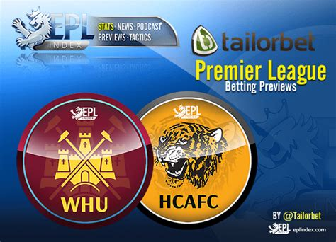 West Ham v Hull City - Betting Preview - EPL Index ...