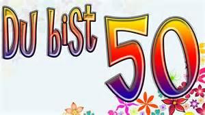 nette sprüche zum geburtstag 50 geburtstag lustig 50 geburtstag lustig zum 50 geburtstag sprüche