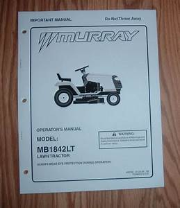Murray Mb1842lt Lawn Tractor Owners Manual W   Illustrated